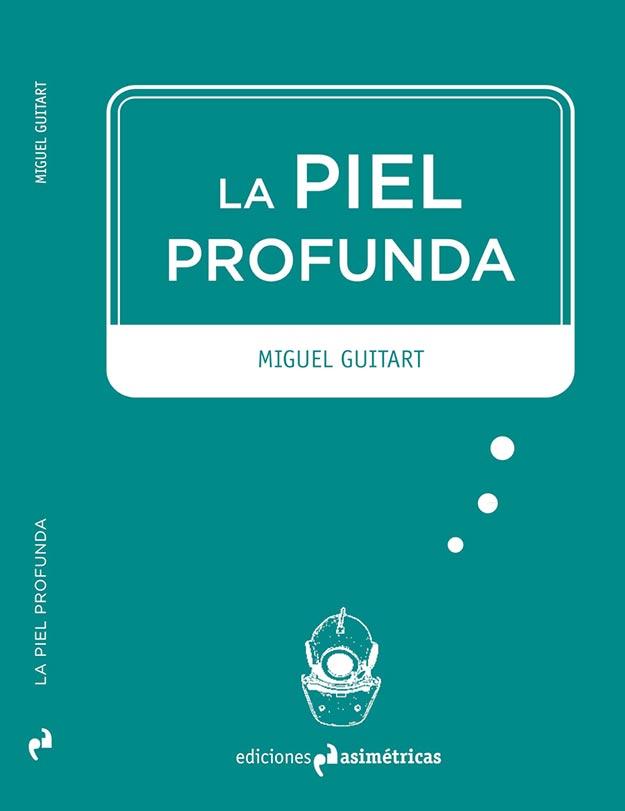 Miguel-Guitart-Piel-Profunda