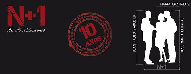 Décimo aniversario de N+1