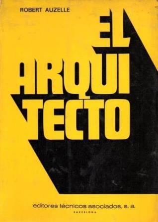 El arquitecto,1965,Robert Auzelle