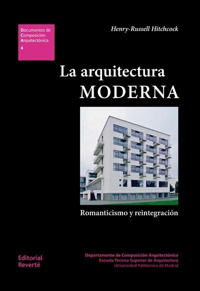 La arquitectura moderna romanticismo y reintegraci n for Libros de planos arquitectonicos
