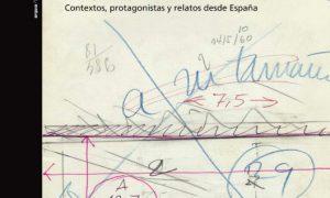Fotografía y arquitectura moderna. Contextos, protagonistas y relatos desde España