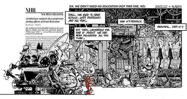 La visión de Klaus sobre la educación universitaria en arquitectura, en Uncube nº 26: 'School's Out'. Numerus Klausus #XIX: We don't need no education (Not this one, no...). Septiembre de 2014.