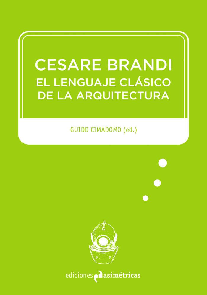 cesare-brandi-el-lenguaje-clasico-de-la-arquitectura