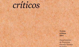Alberto Campo Baeza. Critical texts