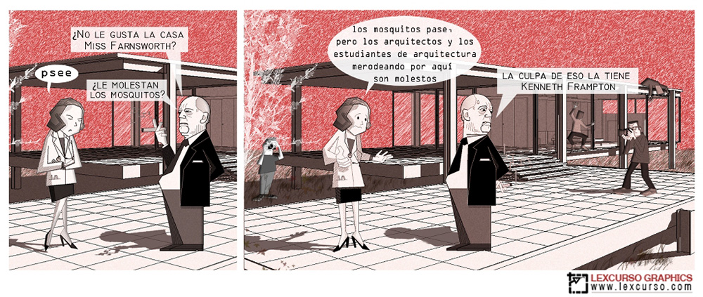 Mad Architects Mies versus Farnsworth Lexcursó