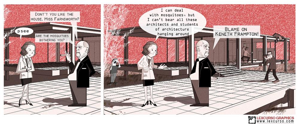 Mad Architects Mies versus Farnsworth Lexcursó-en