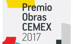 The XXVIth Works CEMEX Award 2017