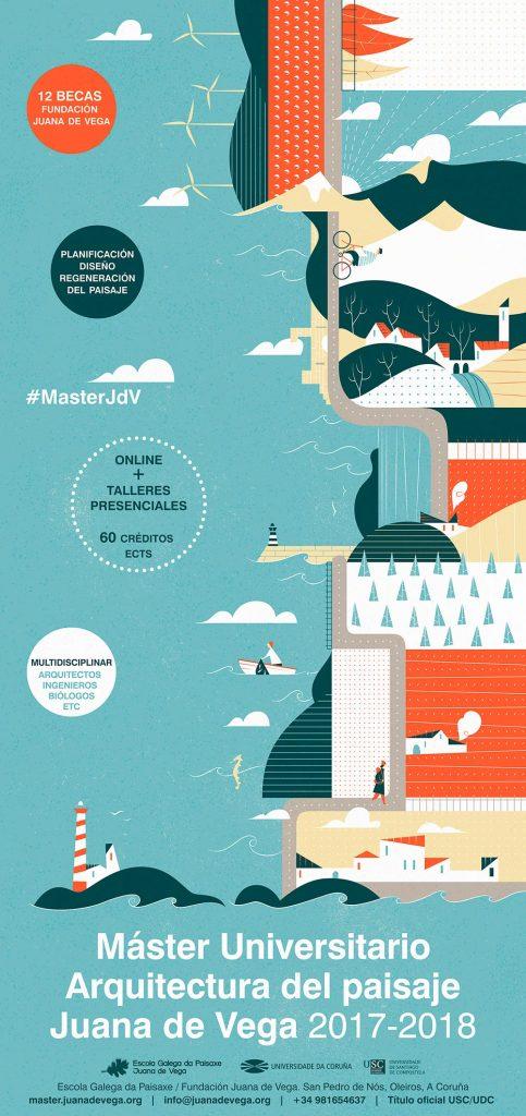 Máster Universitario en Arquitectura del Paisaje Juana de Vega #MásteJdV 2017 - 2018
