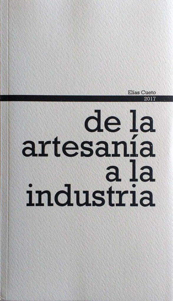 De la artesanía a la industria