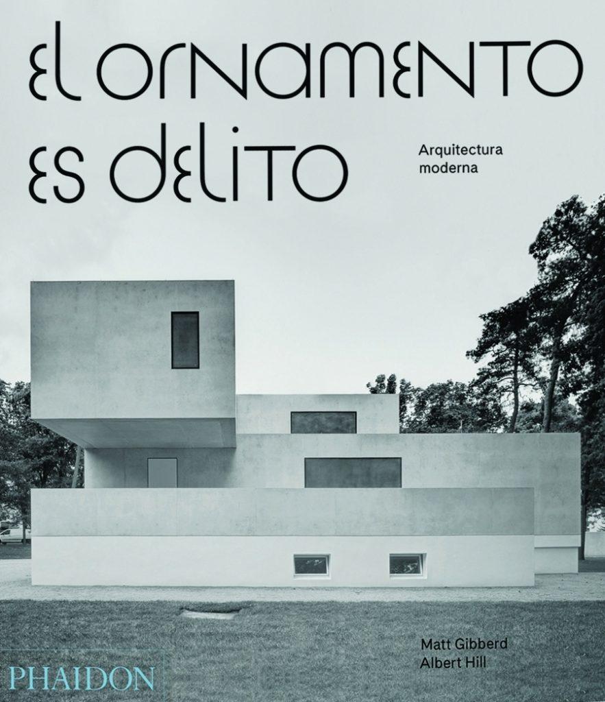 El Ornamento es Delito Arquitectura Moderna