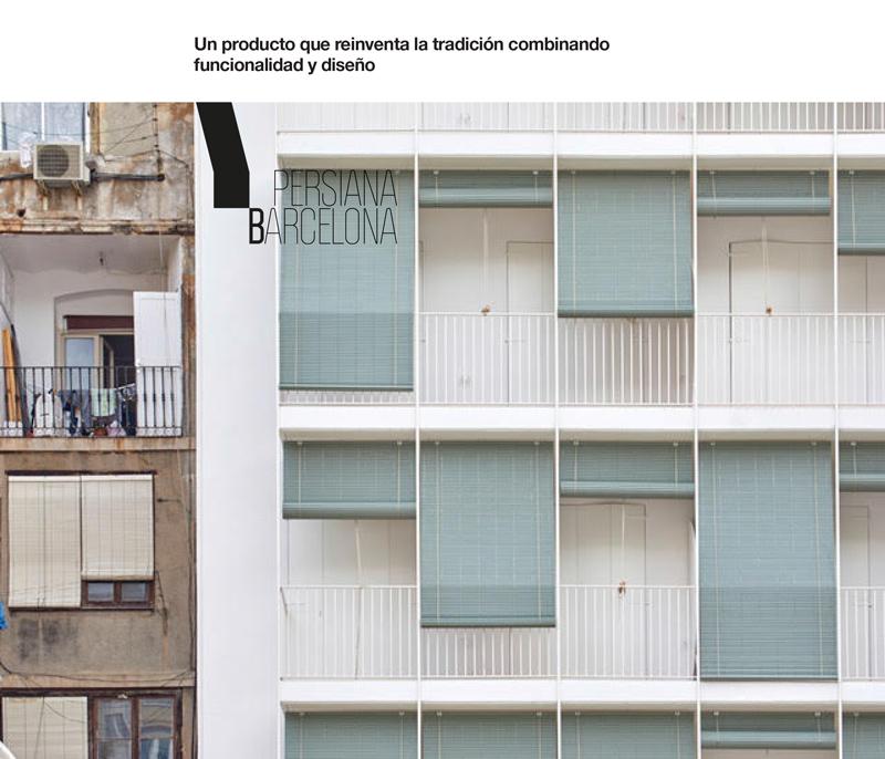 Persiana Barcelona, reinventa la tradición con funcionalidad y diseño