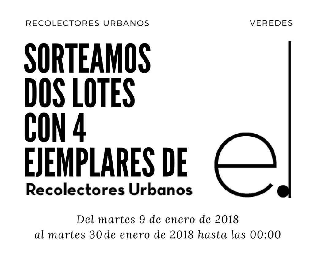Sorteo de dos lotes con 4 ejemplares de la editorial Recolectores Urbanos