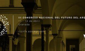 III Congreso Nacional del Futuro del Arquitecto