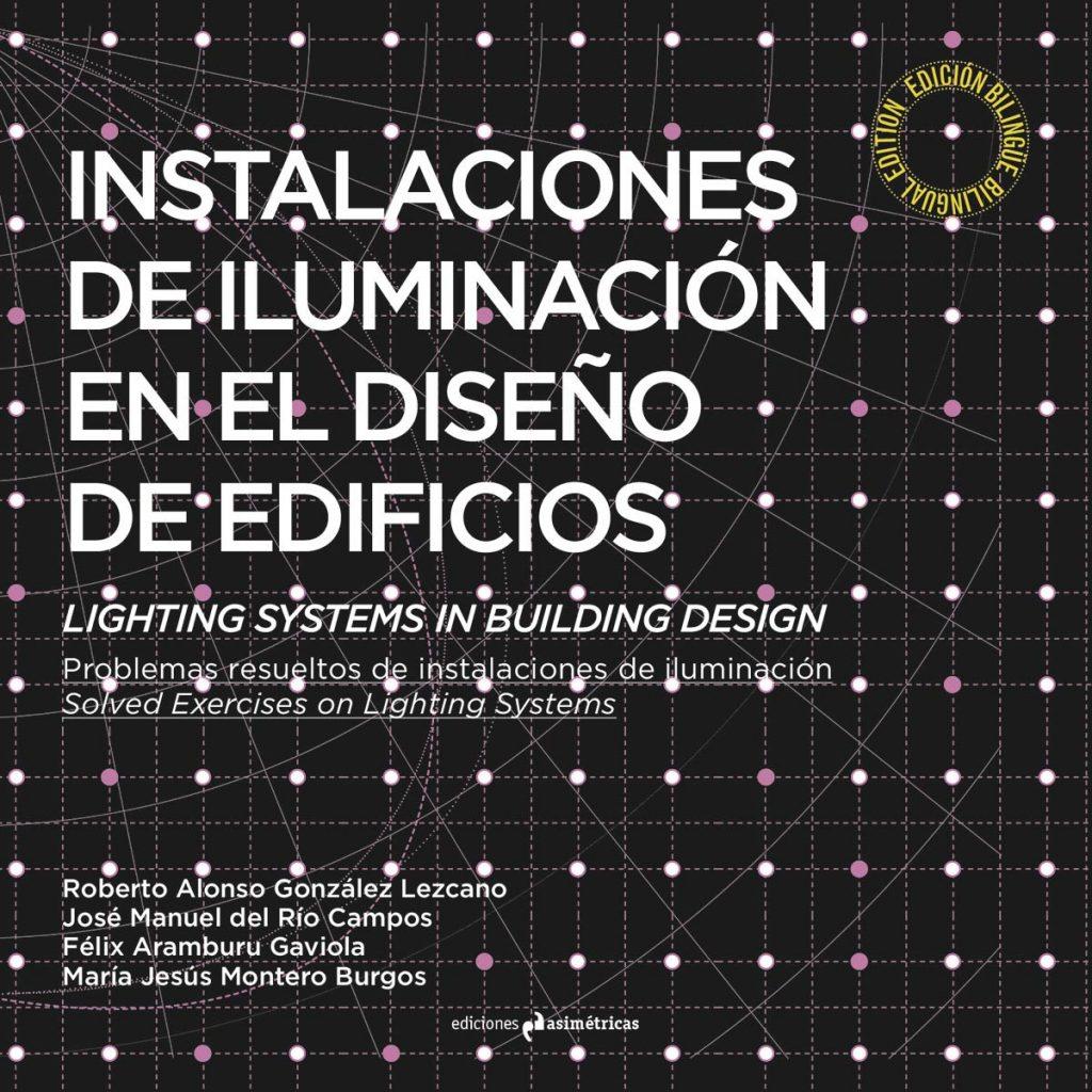 Instalaciones de iluminación en el diseño de edificios. Ediciones asimétricas