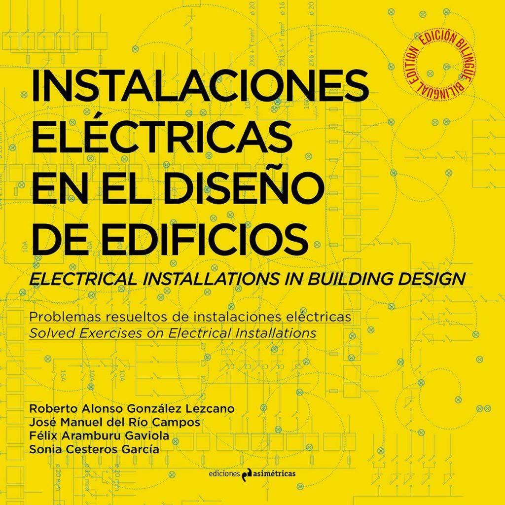 Instalaciones eléctricas en el diseño de edificios. Ediciones asimétricas