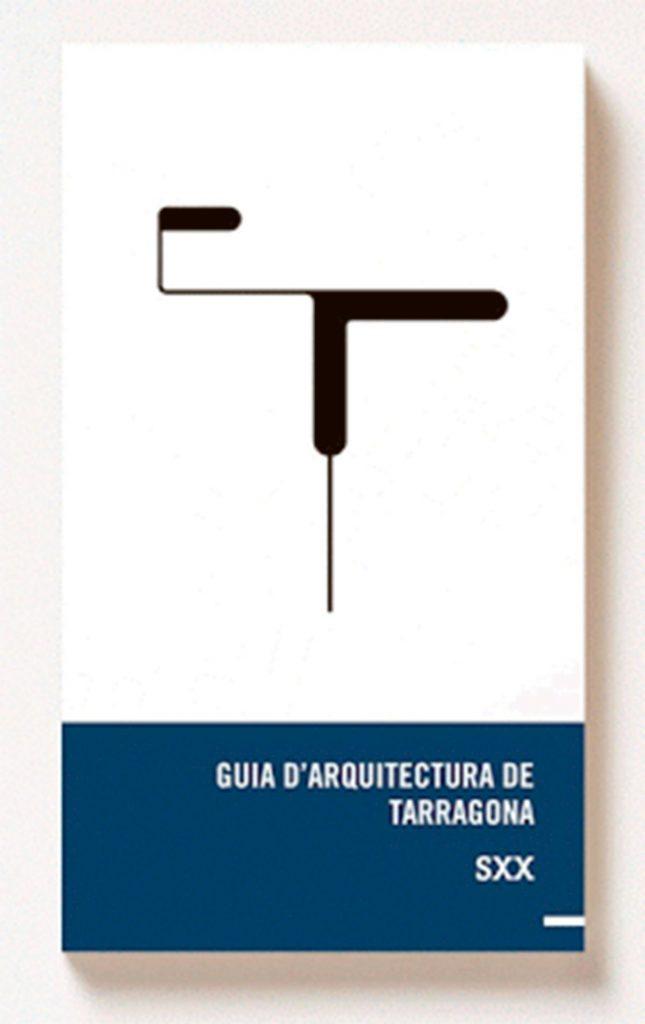 Guía de Arquitectura de Tarragona s.XX o1