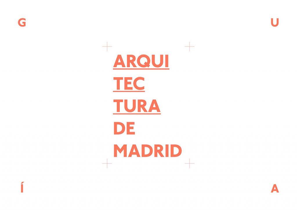 Guía de Arquitectura de Madrid o1