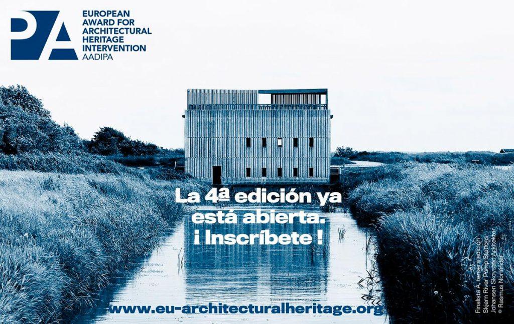 IV Premio Europeo de Intervención en el Patrimonio Arquitectónico AADIPA