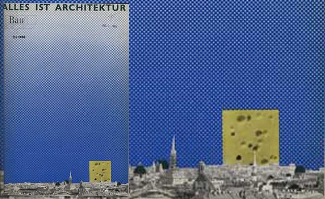 Los fragmentos de la imagen que ilustra el post se corresponden a la portada de la revista BAU, nº 1-2 de 1968 donde Hans Hollein publicó el famoso manifiesto ALLES IST ARCHITEKTURE