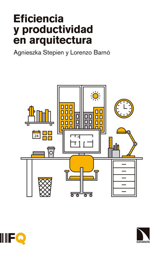 Eficiencia y productividad en arquitectura