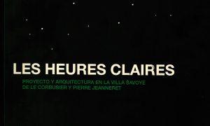 Les Heures Claires. Josep Quetglas