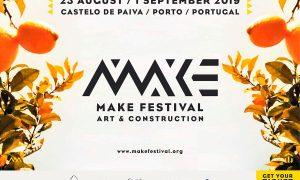 Make Festival 2019 | Castelo De Paiva - Porto - Portugal