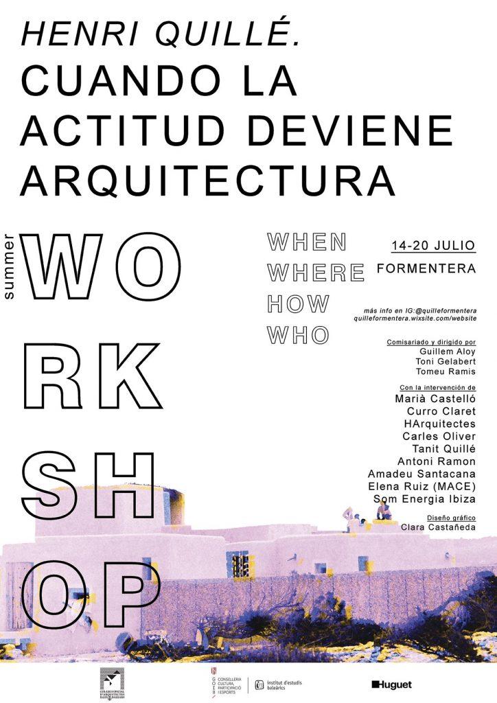 Workshop. Henri Quillé. Cuando la actitud deviene arquitectura