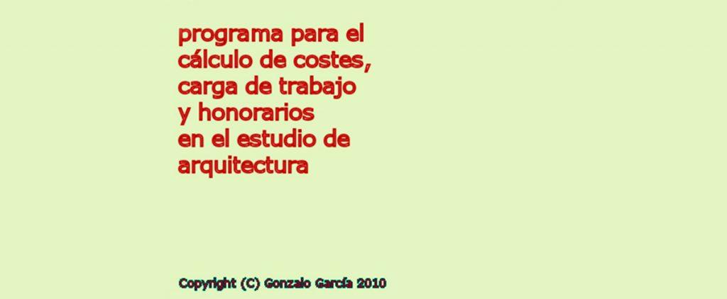 Programa para el cálculo de costes, honorarios y carga de trabajo del estudio