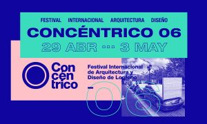 Concéntrico 06. Logroño's International Architecture and Design Festiva