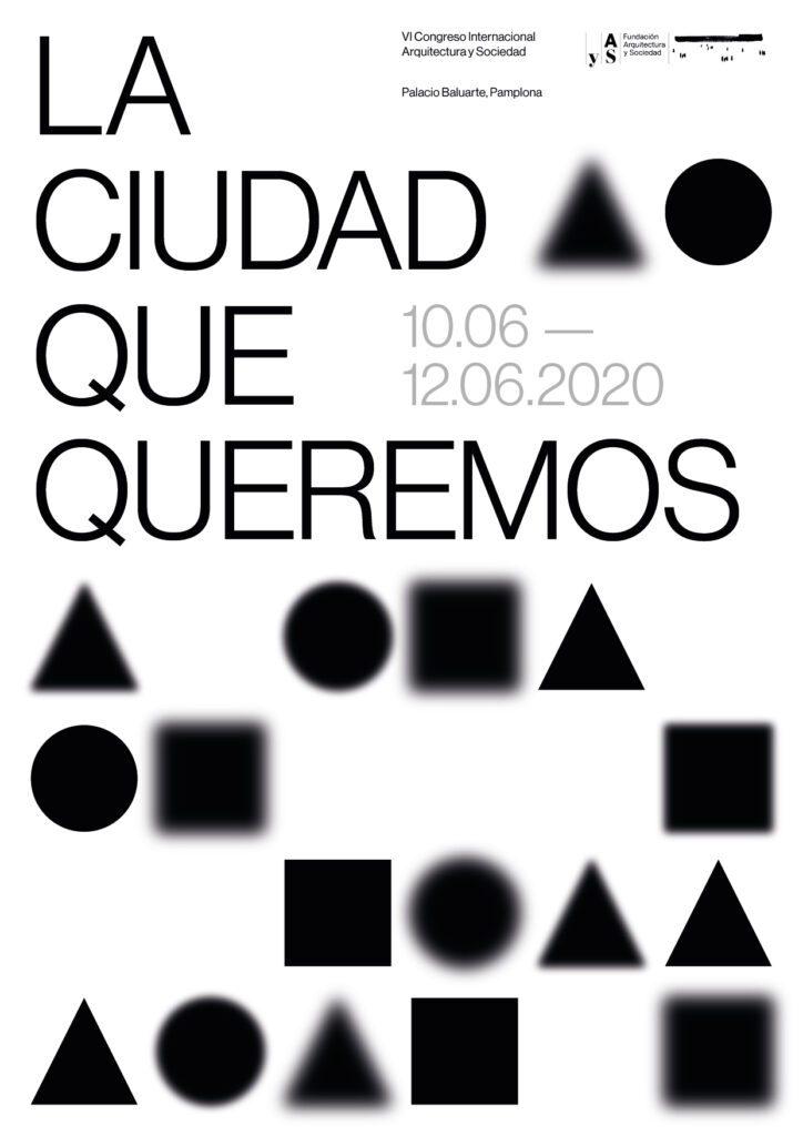 """El VI Congreso Internacional de Arquitectura y Sociedad. """"La Ciudad Que Queremos"""""""