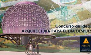 Concurso de ideas. Arquitectura para el Día Después