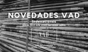 Nuevas indexaciones de la revista científica VAD. veredes, arquitectura y divulgación