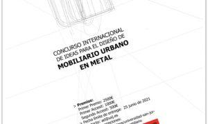 Concurso Internacional de Ideas para el Diseño de Mobiliario Urbano en Metal