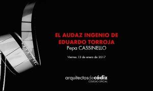 El audaz ingenio de Eduardo Torroja. Pepa Cassinello