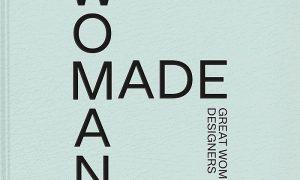 Woman Made: Great Women Designers
