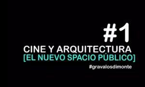 Cine y arquitectura. El nuevo espacio público en tiempos de cuarentena | Ignacio Grávalos – Patrizia Di Monte