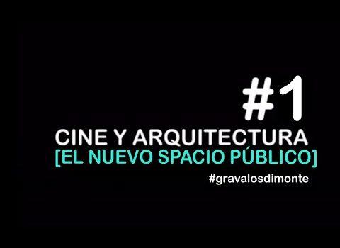 Cine y arquitectura. El nuevo espacio público en tiempos de cuarentena   Ignacio Grávalos – Patrizia Di Monte