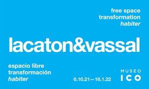 Lacaton & Vassal. Espacio libre, transformación, habiter