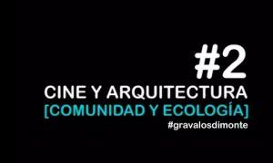 Cine y arquitectura. Comunidad, ecología y reciclaje en la ciudad post pandemia | Ignacio Grávalos – Patrizia Di Monte