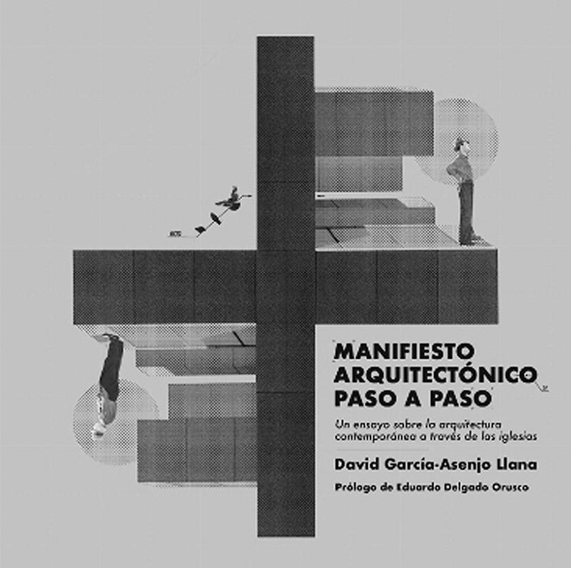VAD05-Manifiesto-arquitectonico-paso-a-paso-david-garcia-asenjo-llana